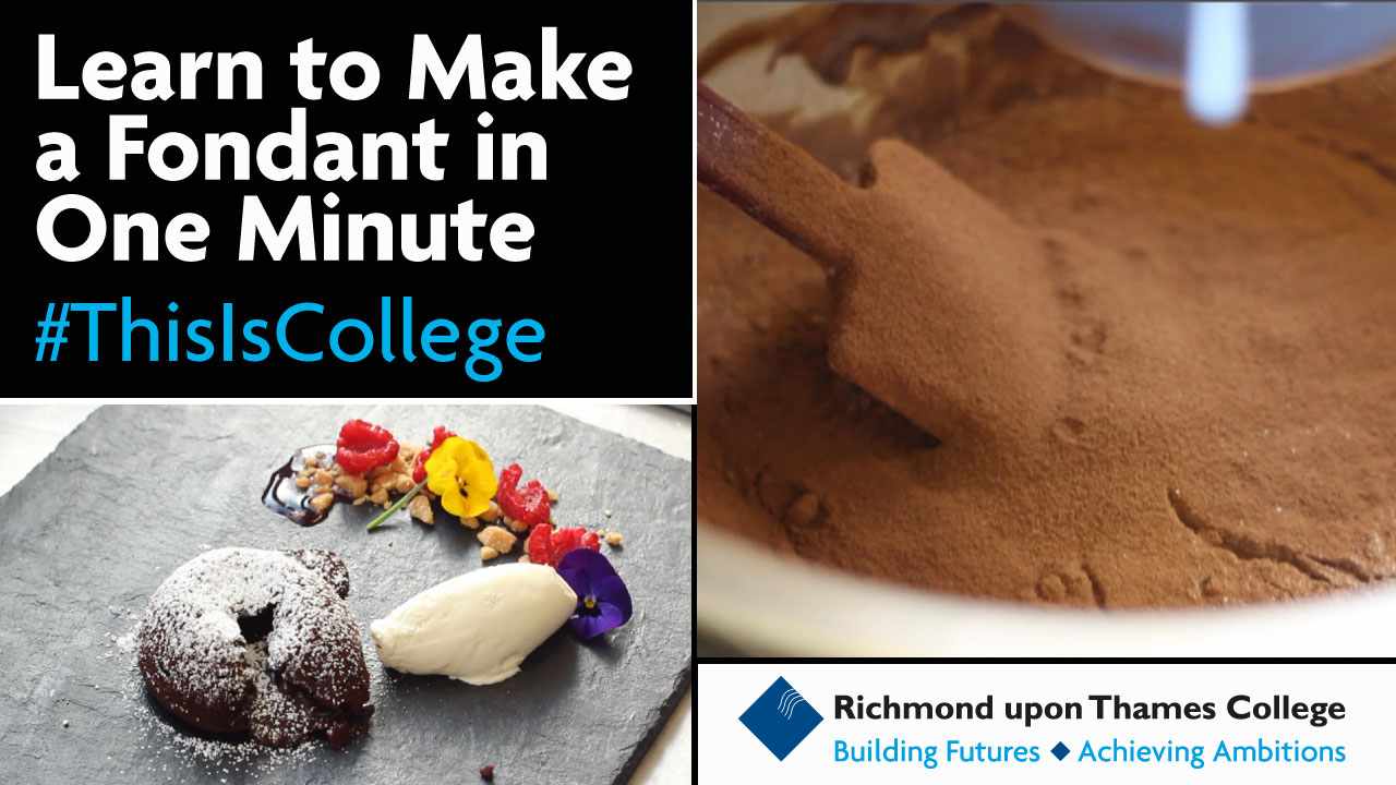 how to make an amazing dessert and see what students learn on the catering and professional cookery courses at Richmond upon Thames College Video