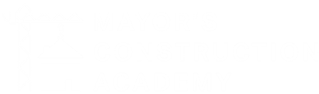 Mayors construction academy